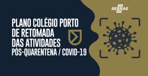 Colégio Porto volta às atividades presenciais na segunda (14) com modelo de Aprendizagem Combinada e envio de informações médicas sobre os estudantes