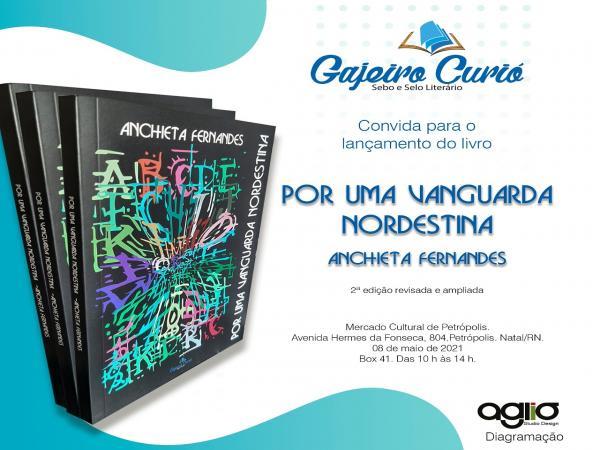 """Após 45 anos, livro """"Por uma Vanguarda Nordestina"""" terá 2ª edição lançada no próximo sábado (8)"""