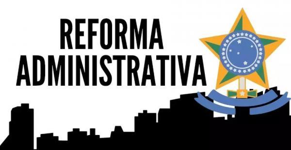 A necessidade de uma Reforma Administrativa antes da Reforma Tributária