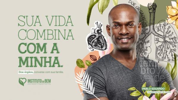"""Setembro Verde: Instituto do Bem lança campanha """"Sua Vida Combina Com a Minha"""", de incentivo à doação de órgãos"""