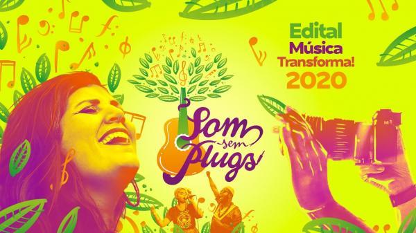 """Edital """"Música Transforma 2020"""" do Som Sem Plugs divulga resultado final"""